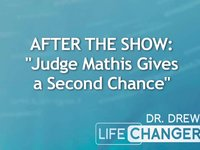 Dr. Drew's Lifechangers: After the Show